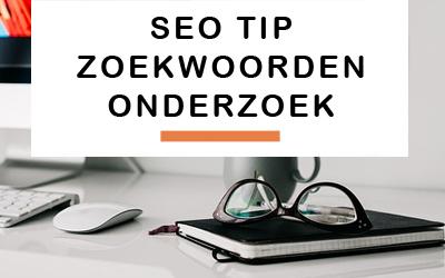 SEO tip: zoekwoordenonderzoek en toepassing