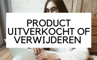 Producten weggooien van je webshop