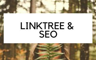 Linktree en SEO