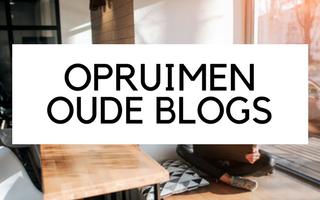 Opruimen van oude blogs