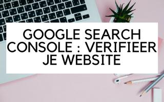 Google Search Console : WordPress verificatie