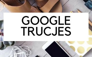 Google trucjes