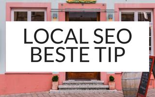 Local SEO: de beste tip