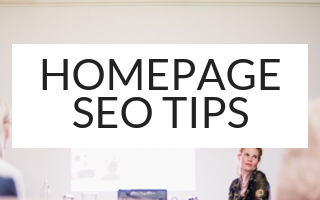 HOMEPAGE SEO TIPS